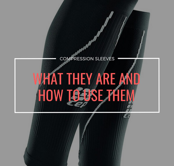 What Are Compression Sleeves & How to Use Them Effectively